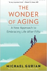 The Wonder of Aging: a new approach to embracing life after fifty ( book, large print book, audiobook, talking book )