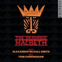 The Okavango Macbeth (CD and eMusic)