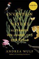 The Invention of Nature: Alexander von Humboldt's new world. Book, Audiobook, eBook, eAudiobook, Talking Book